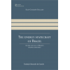 The Energy Statecraft of Brazil - The Rise and Fall of Brazil's Ethanol Diplomacy