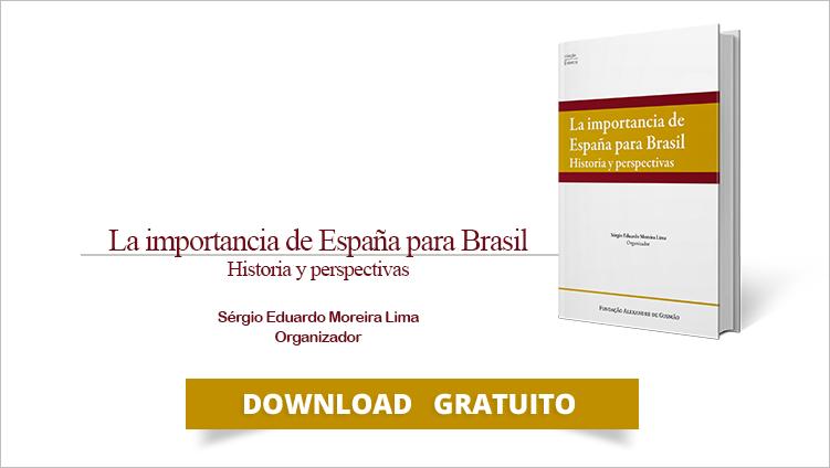 """FUNAG publica o livro """"La importancia de España para Brasil - Historia y perspectivas"""""""