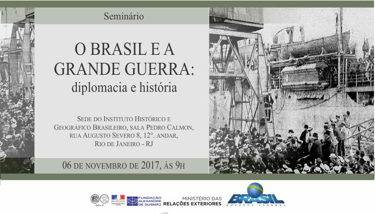 """Seminário """"O Brasil e a Grande Guerra: Diplomacia e História"""""""