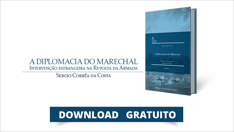 """FUNAG lança a terceira edição """"A Diplomacia do Marechal: intervenção estrangeira na Revolta da Armada"""""""