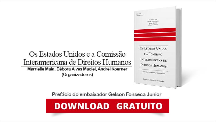 """FUNAG lança o livro """"Os Estados Unidos e a Comissão Interamericana de Direitos Humanos"""""""
