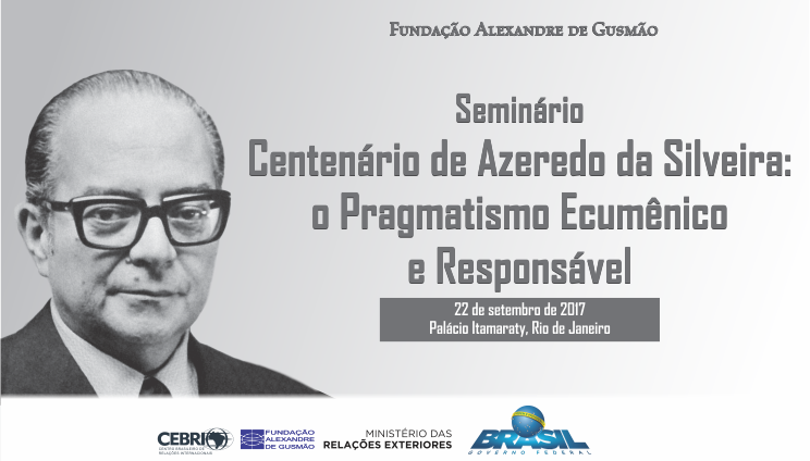 FUNAG promotes seminar to celebrate centenary of Azeredo da Silveira's birth