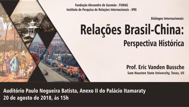 """Inscrições abertas para a palestra """"Relações Brasil-China: Perspectiva Histórica"""""""