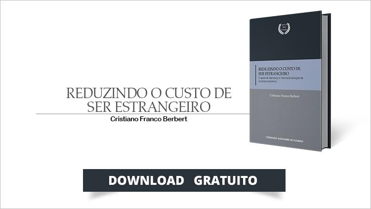 """FUNAG publica o livro """"Reduzindo o Custo de Ser Estrangeiro: o apoio do Itamaraty à internacionalização de empresas brasileiras"""""""