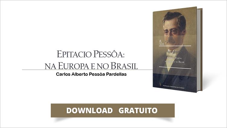 """FUNAG lança o livro """"Epitacio Pessôa: Na Europa e no Brasil"""""""