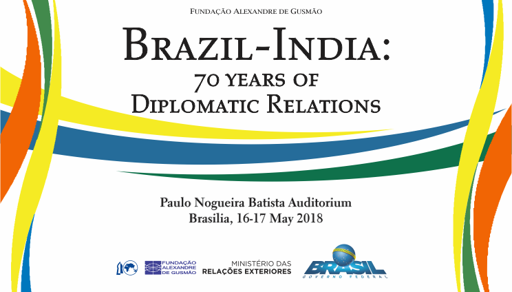 "Seminário ""Brazil-India: 70 Years of Diplomatic Relations"