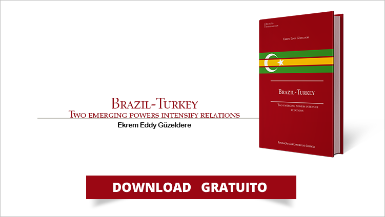 "FUNAG lança o livro ""Brazil-Turkey: Two Emerging Powers Intensify Relations"""