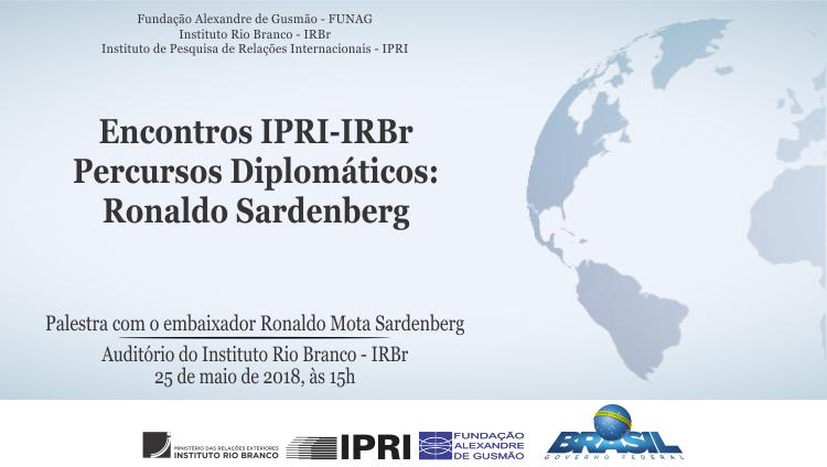 """Open registrations for the lecture-debate """"Percursos Diplomáticos"""" with ambassador Ronaldo Sardenberg"""