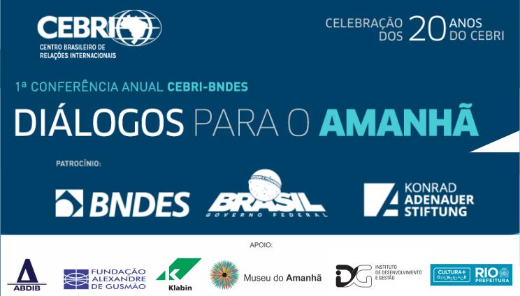 Inscrições abertas para a 1ª Conferência Anual CEBRI-BNDES - Diálogos para o Amanhã