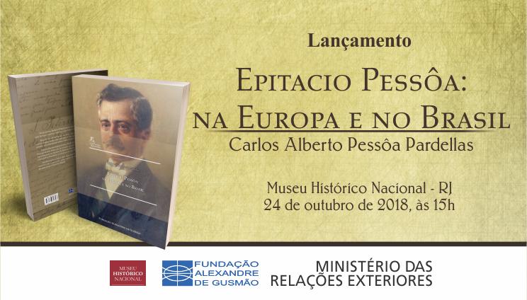 """Inscrições abertas para cerimônia de lançamento do livro """"Epitacio Pessôa: Na Europa e no Brasil"""""""