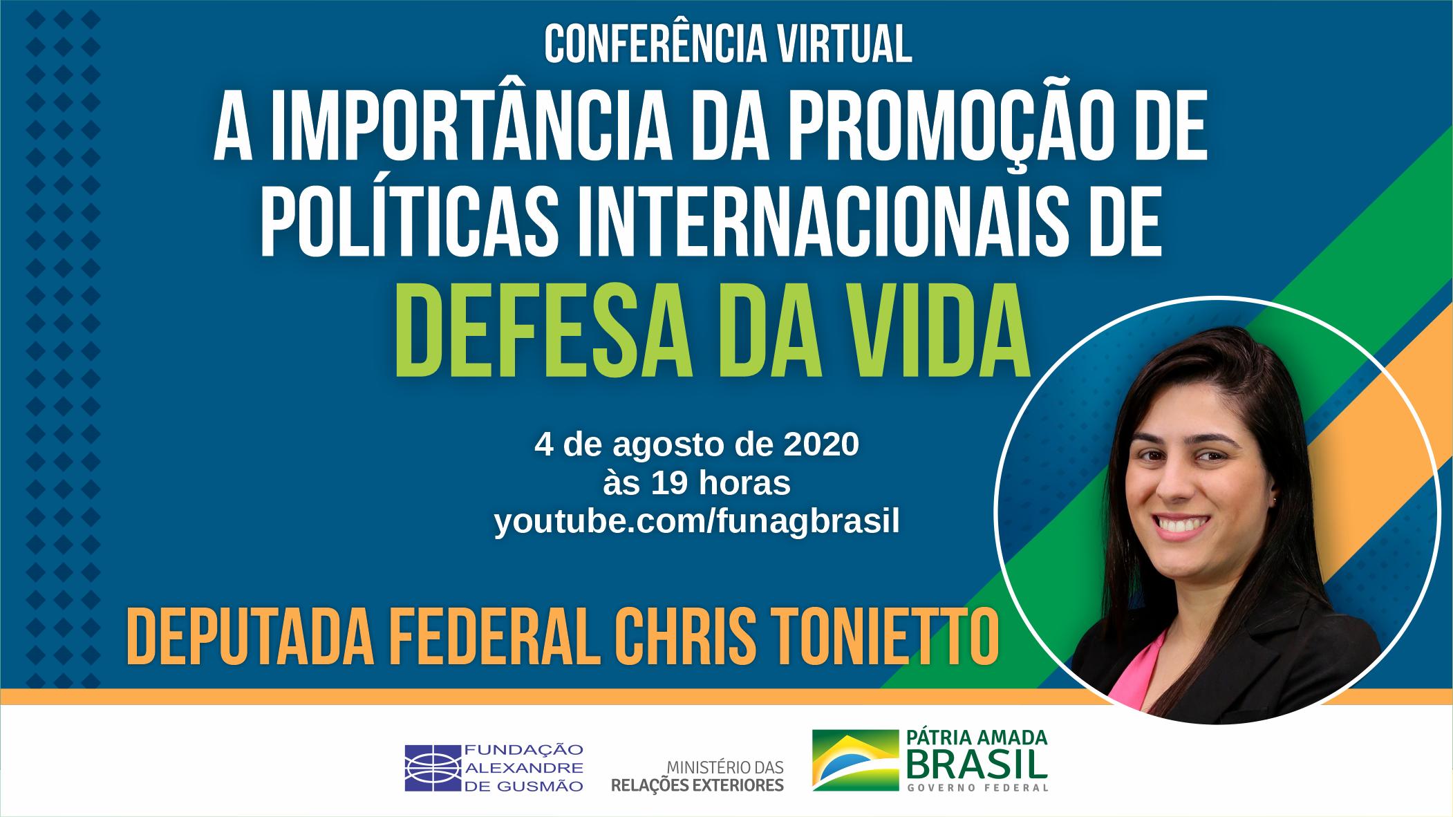 """Conferência """"A importância da promoção de políticas internacionais de defesa da vida"""", com a deputada federal Chris Tonietto"""
