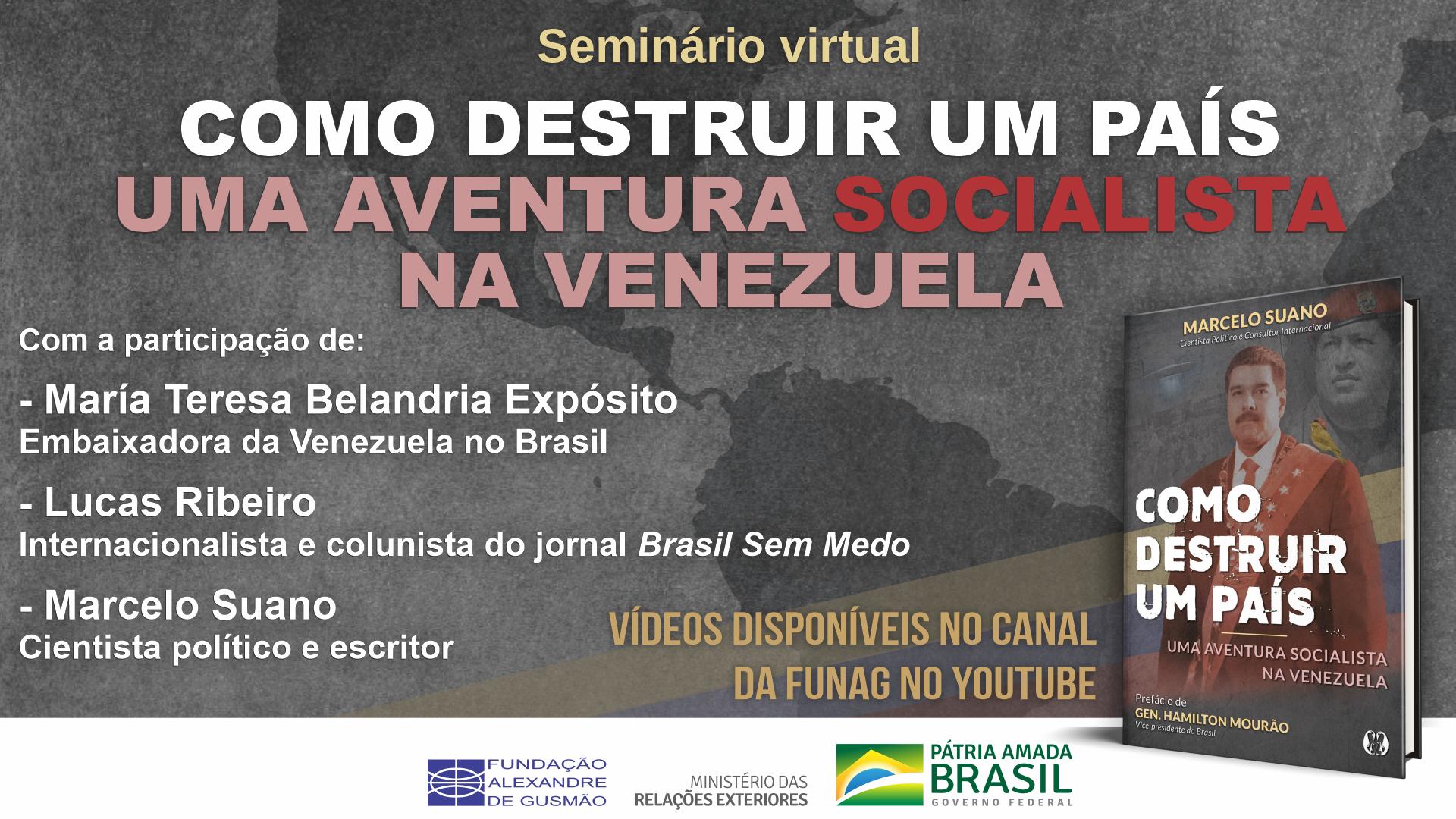"""Assista aos vídeos do seminário """"Como destruir um país: uma aventura socialista na Venezuela"""""""