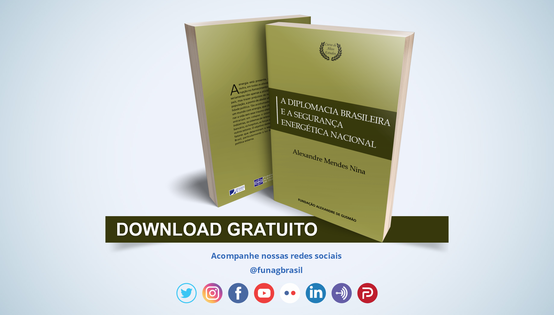 FUNAG publica livro sobre a diplomacia brasileira e a segurança energética nacional