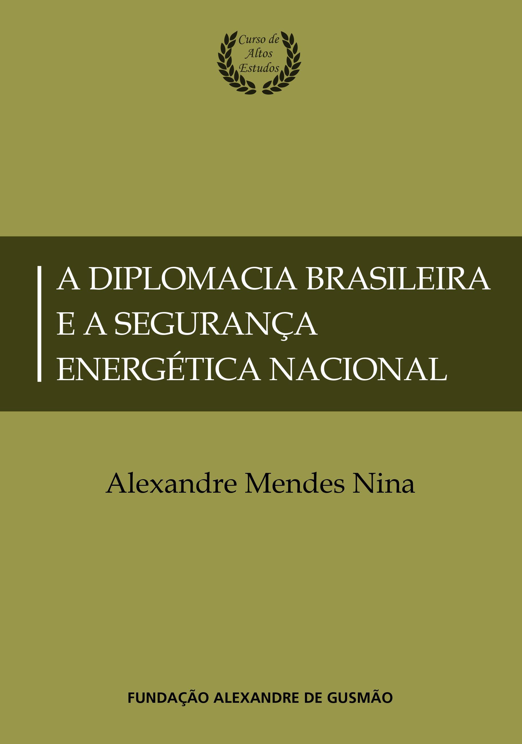 A diplomacia brasileira e a segurança energética nacional