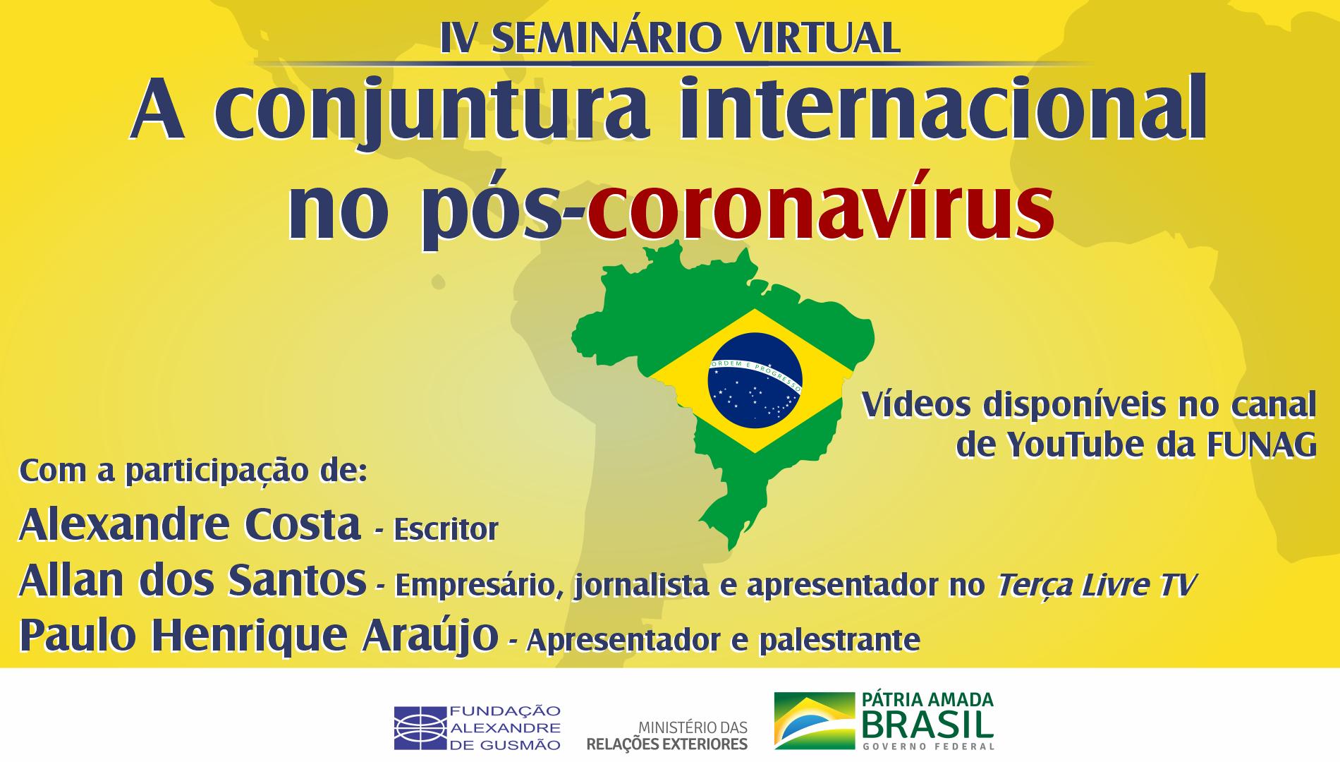 "Assista ao IV seminário virtual ""A conjuntura internacional no pós-coronavírus"""