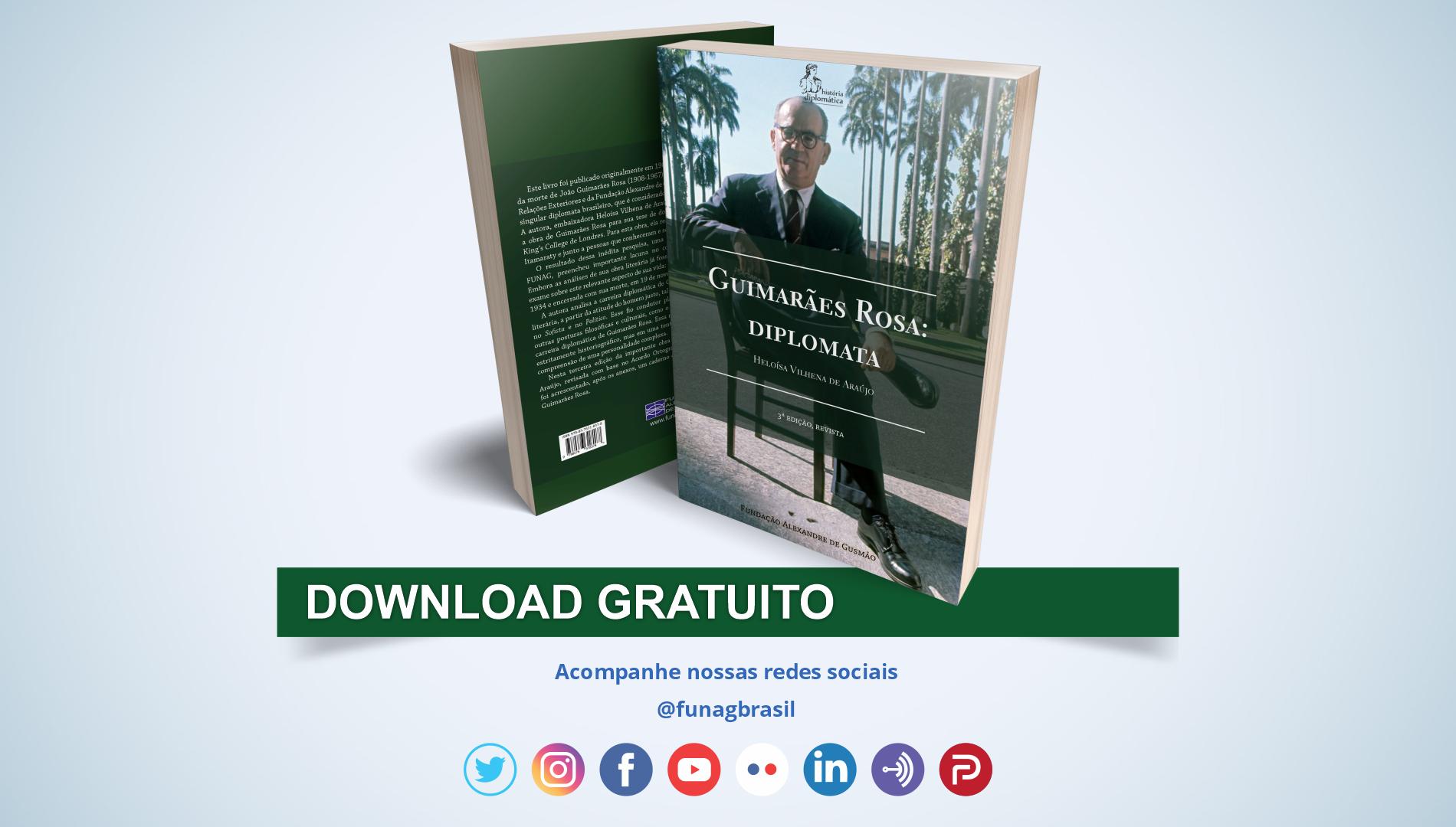 """FUNAG publica nova edição do livro """"Guimarães Rosa: diplomata"""", revista e com inédito caderno de fotografias"""