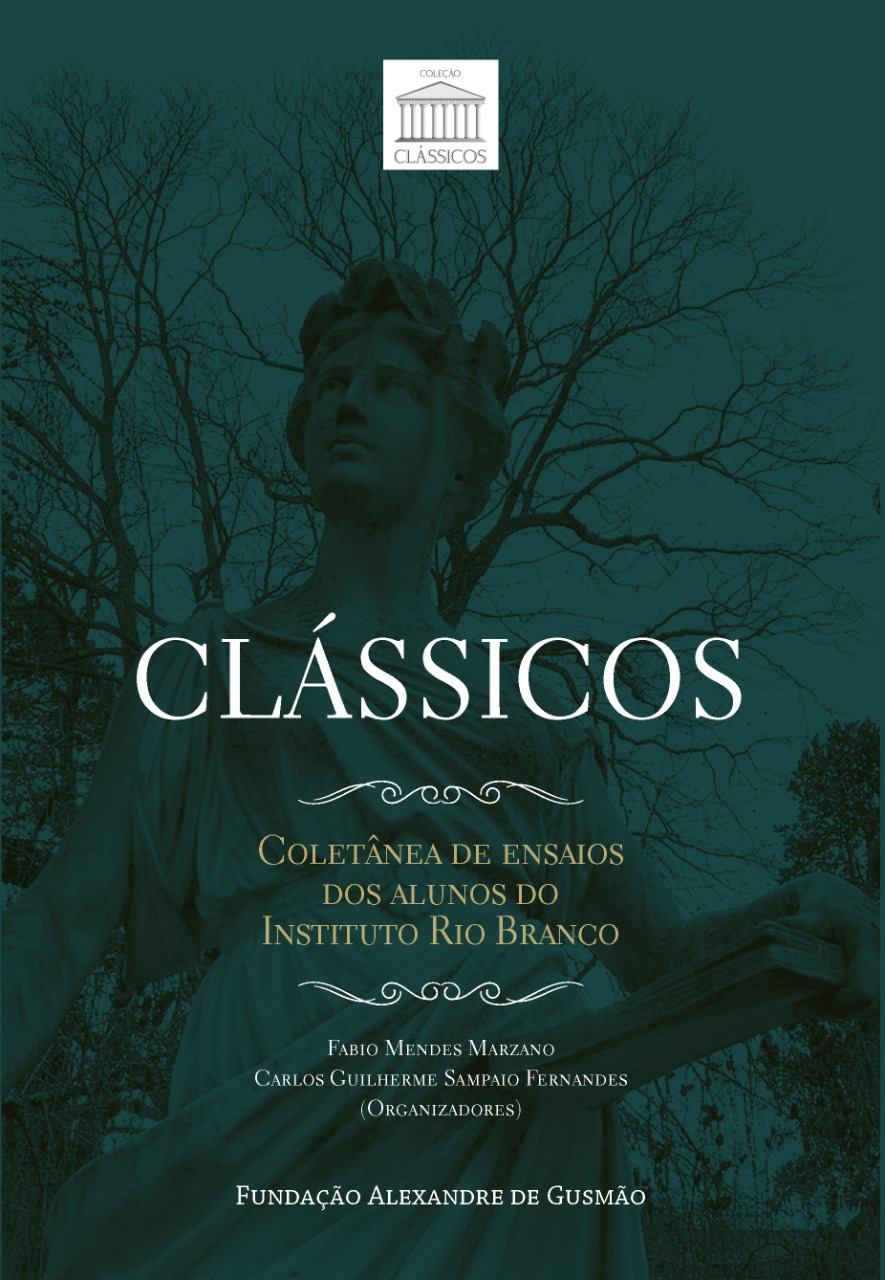 Clássicos – Coletânea de ensaios dos alunos do Instituto Rio Branco