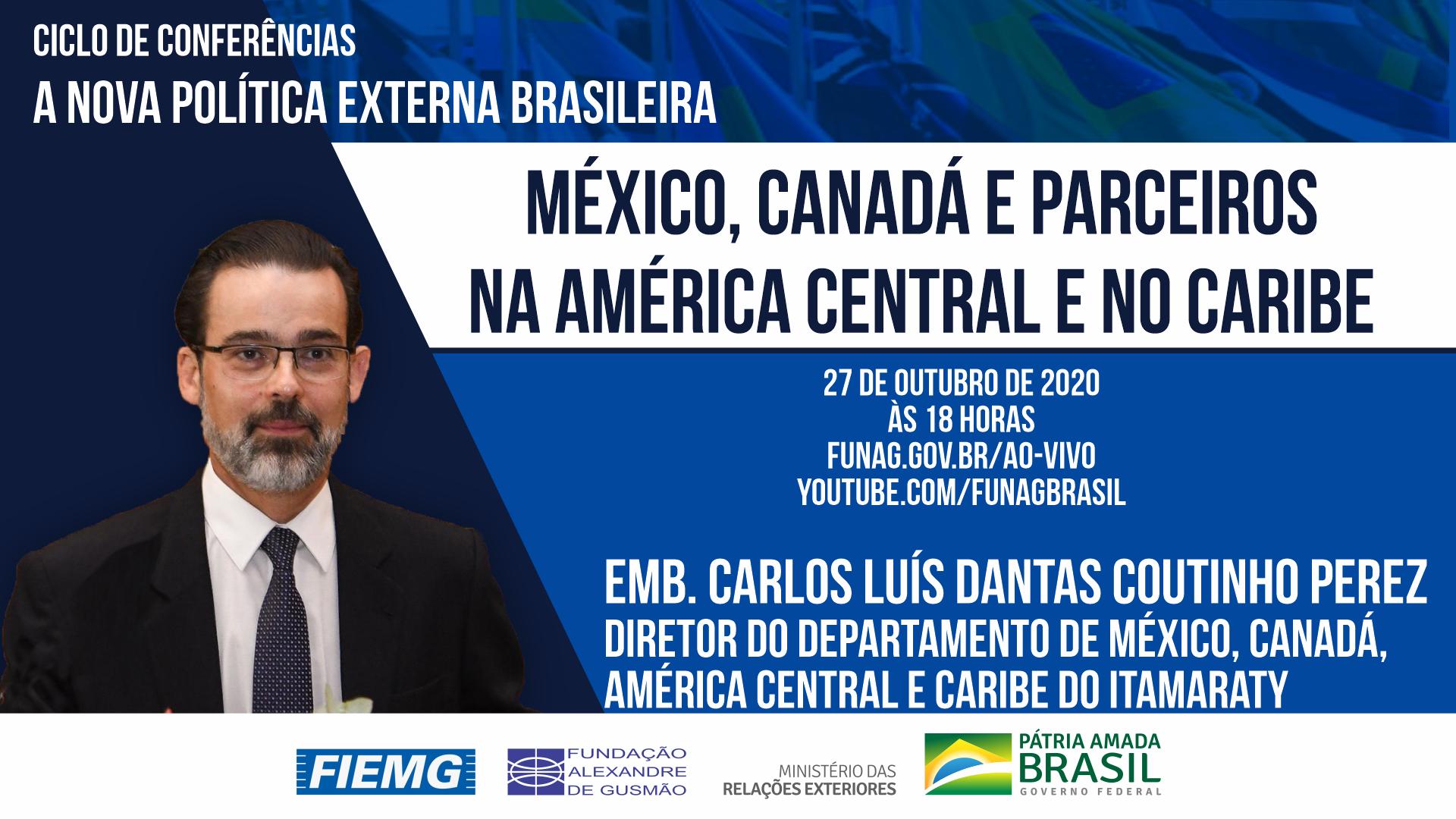 FUNAG convida para conferência do diretor do Departamento de México, Canadá, América Central e Caribe do Itamaraty