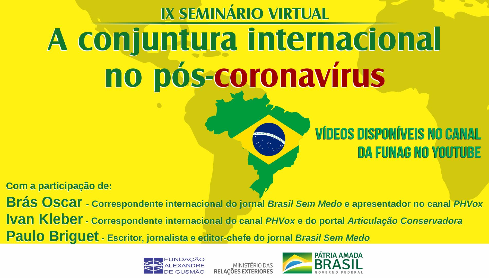 IX seminário virtual sobre a conjuntura internacional no pós-coronavírus