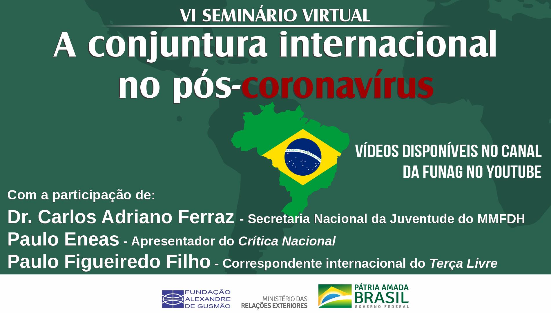 Assista aos vídeos do VI seminário virtual sobre a conjuntura internacional no pós-coronavírus