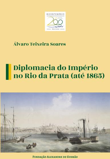 Diplomacia do Império no Rio da Prata