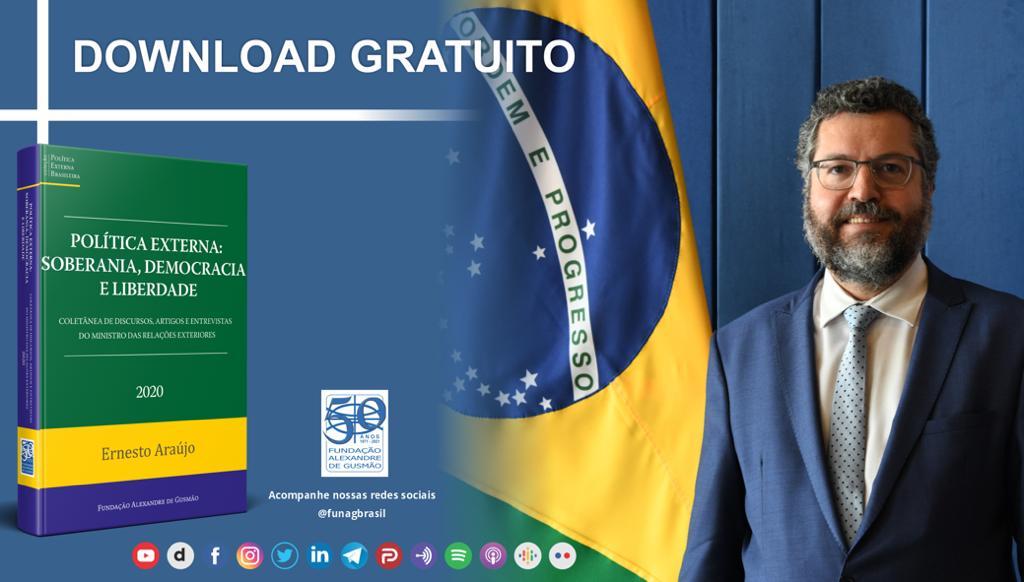 """FUNAG publica o livro """"Política externa: soberania, democracia e liberdade"""" do Ministro das Relações Exteriores, Embaixador Ernesto Araújo"""