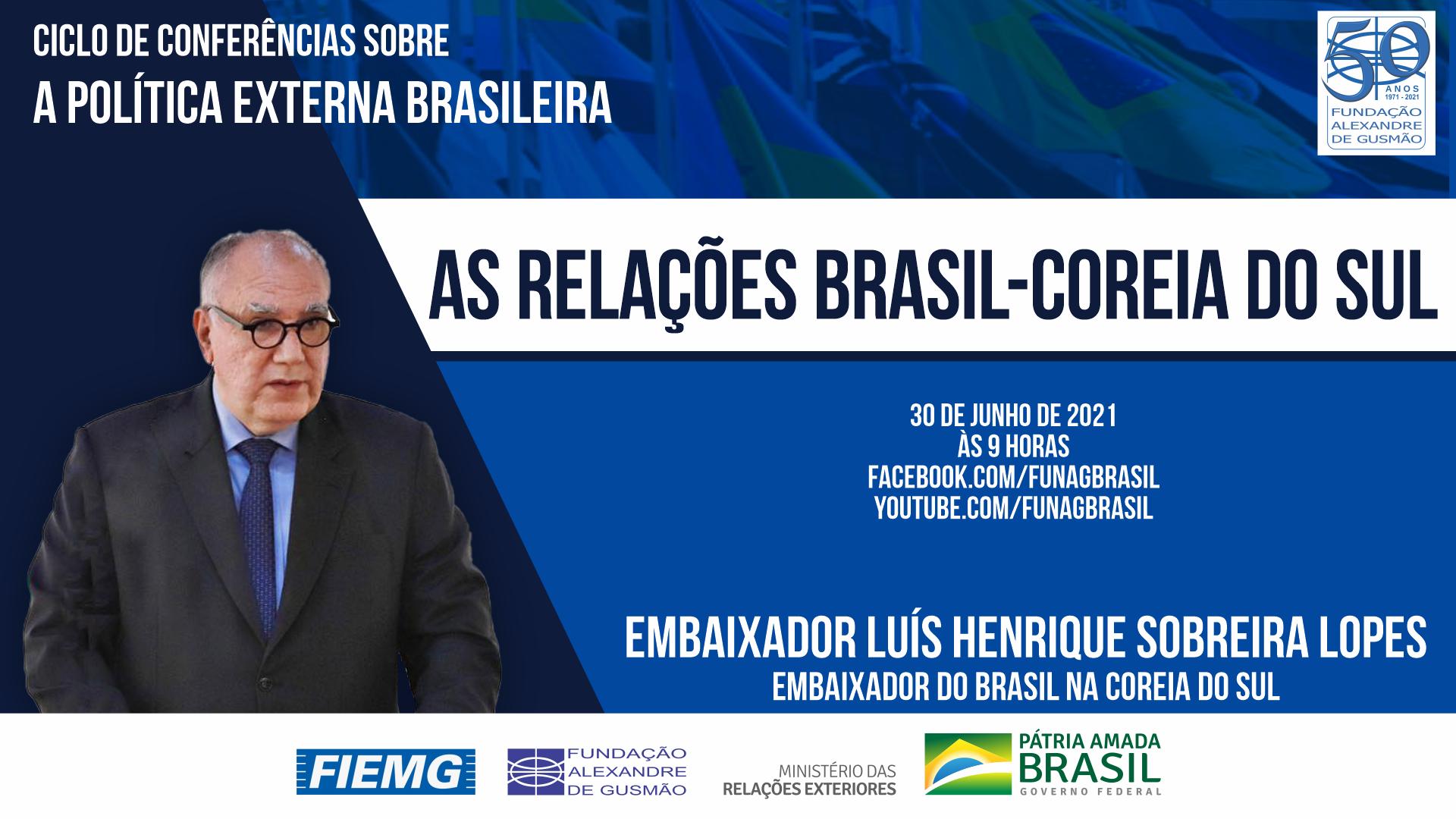 FUNAG promove conferência do Embaixador do Brasil na Coreia do Sul, Luís Henrique Sobreira Lopes