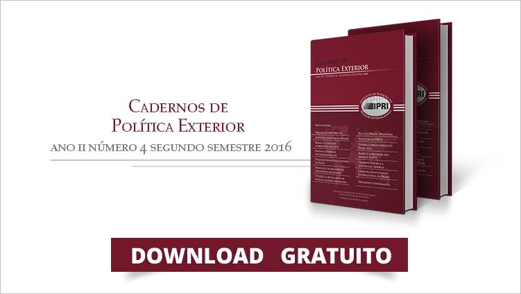 """FUNAG lança mais uma edição dos """"Cadernos de Política Exterior – Ano II – Número 4 – Segundo semestre 2016"""""""
