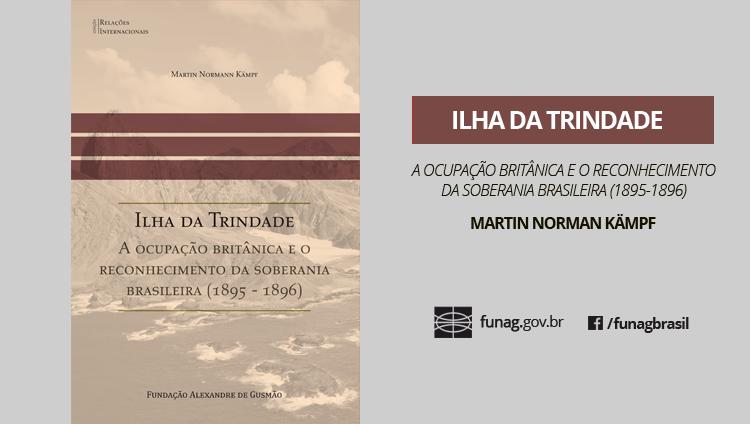 "FUNAG releases the book ""Ilha da Trindade"