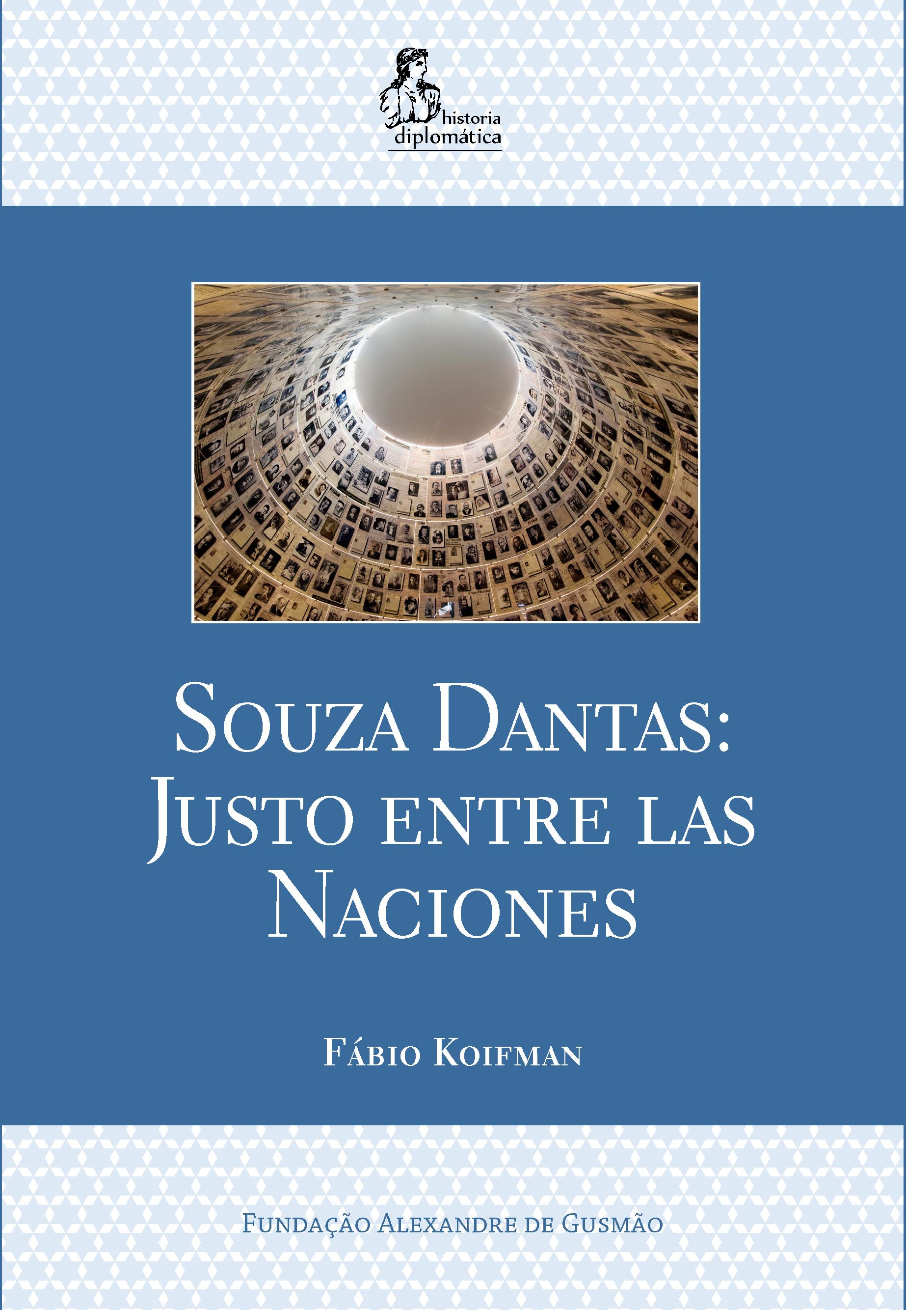 Souza Dantas: Justo entre las Naciones