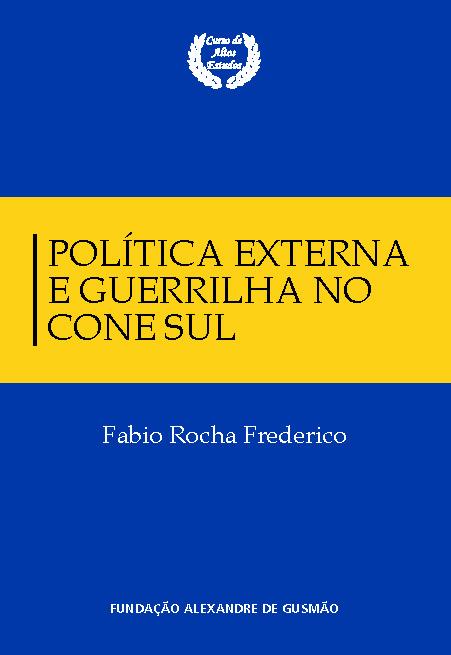 """Política externa e guerrilha no Cone Sul: o """"Plano Satã"""" e o sequestro do diplomata brasileiro Aloysio Mares Dias Gomide"""