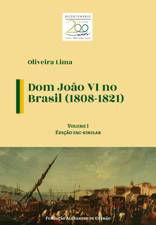 Dom João VI no Brasil (1808-1821) - (Edição fac-similar)
