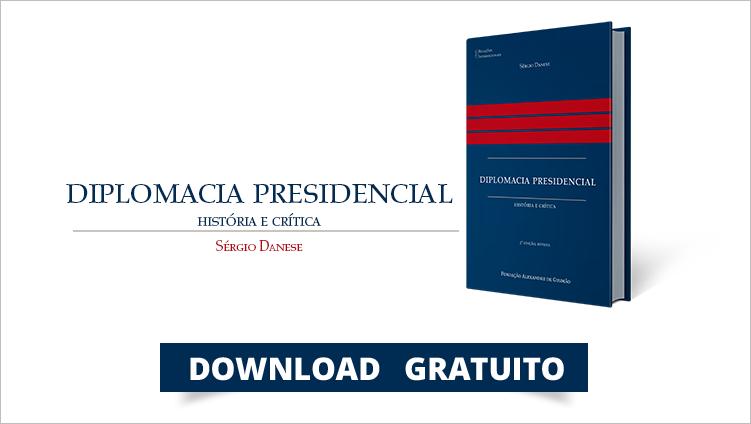 """FUNAG publica a segunda edição do livro """"Diplomacia Presidencial: História e Crítica"""""""