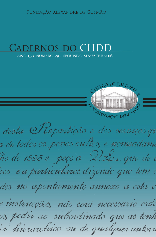 Cadernos do CHDD Fundação Alexandre de Gusmão ano 15 • número 29 • segundo semestre 2016