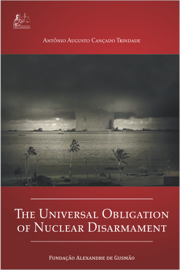 The Universal Obligation of Nuclear Disarmament