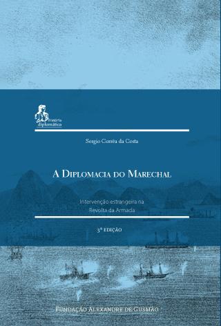 A Diplomacia do Marechal