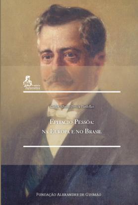 Epitacio Pessôa: na Europa e no Brasil