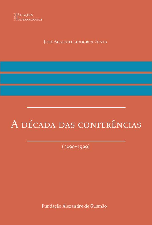 A Década das Conferências (1990-1999)