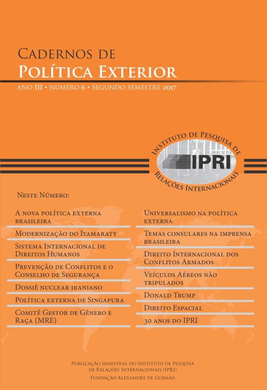 Cadernos de Política Exterior -Ano 3 • Número 6 • Segundo Semestre 2017
