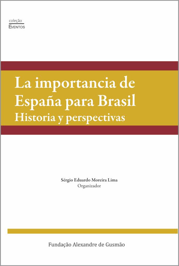 La importancia de Espanã para Brasil: historia y perspectivas