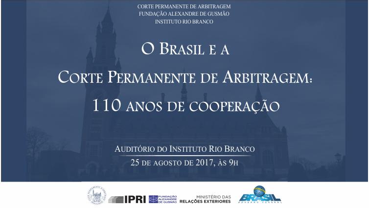 """Inscrições abertas para o seminário """"O Brasil e a Corte Permanente de Arbitragem: 110 anos de cooperação"""""""