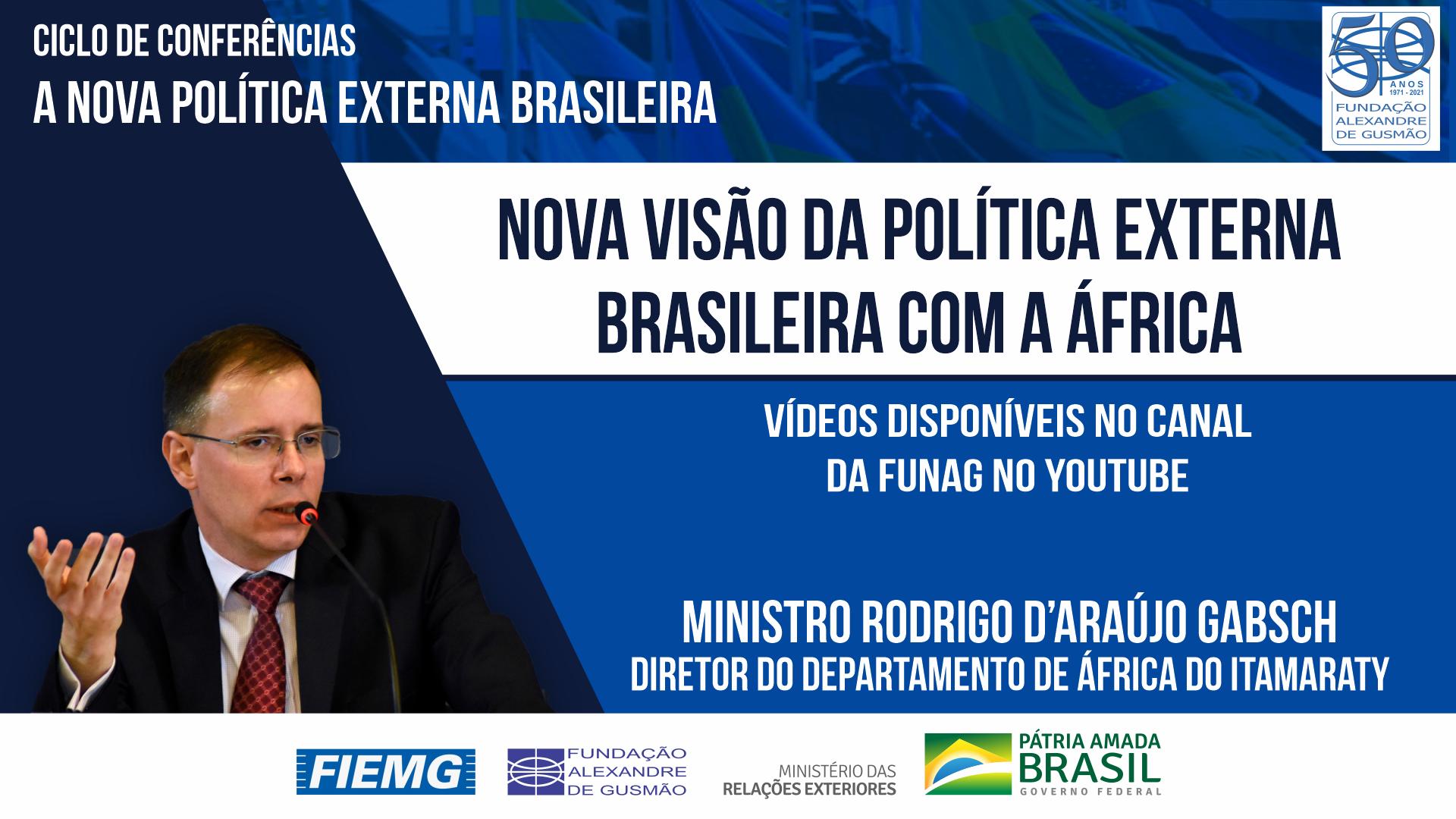 Assista aos vídeos da conferência do Diretor do Departamento de África do Itamaraty, Ministro Rodrigo Gabsch