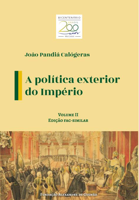 Política Exterior do Império v.II