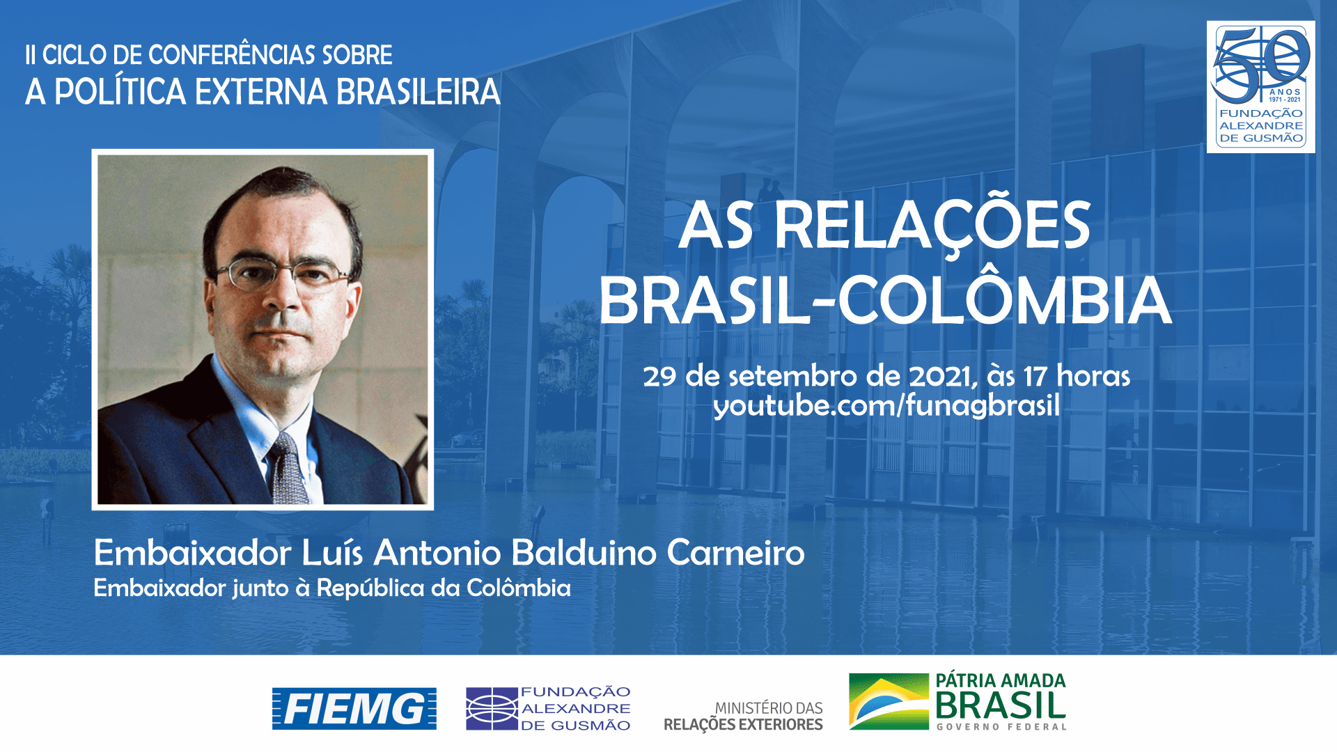 FUNAG promove palestra do Embaixador Balduino Carneiro sobre as relações Brasil-Colômbia