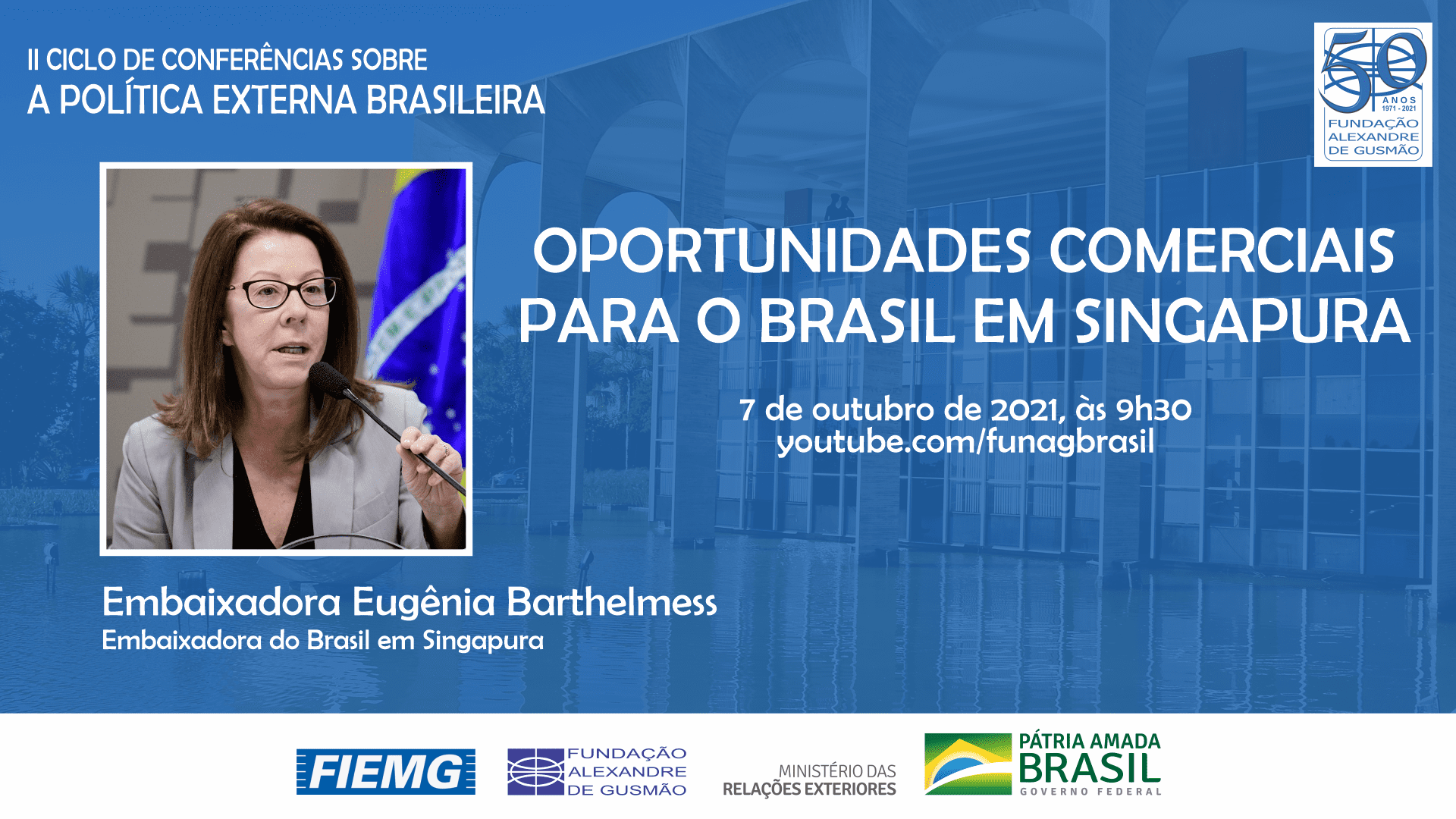 FUNAG promove palestra da Embaixadora Eugênia Barthelmess sobre as oportunidades comerciais para o Brasil em Singapura